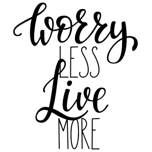 Worry Less Live More Sticker
