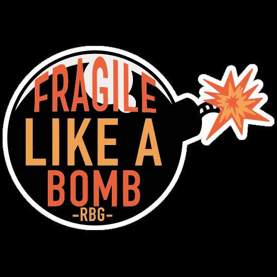 Fragile Like A Bomb Sticker