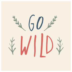Go Wild Square Sticker
