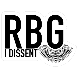 I Dissent RBG Collar Sticker