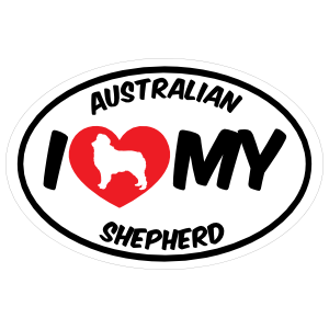 I Love My Australian Shepherd with Big Text Oval Sticker
