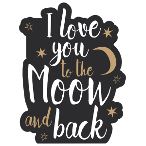 I Love You To The Moon And Back Lettering Sticker