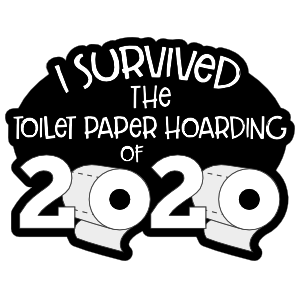I Survived The Toilet Paper Hoarding Sticker