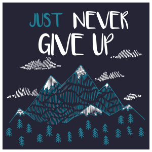 Just Never Give Up Square Sticker