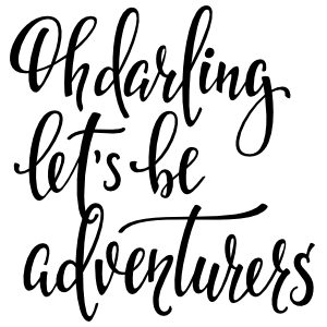 Oh Darling Lets Be Adventurers Sticker