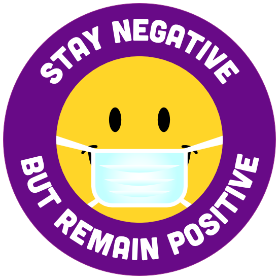 Stay Negative Remain Positive Sticker