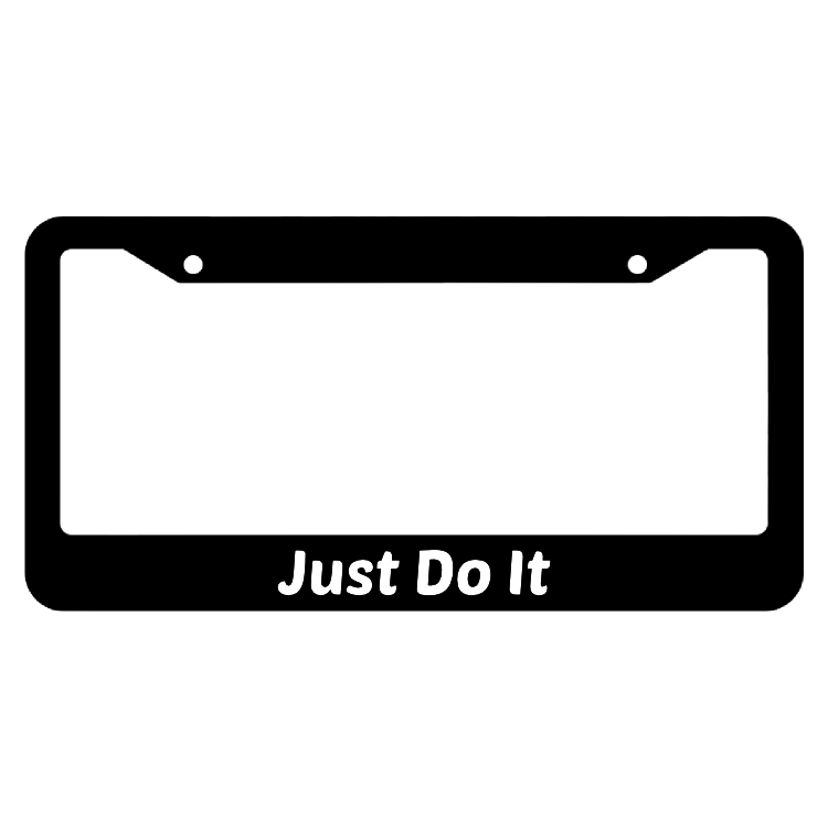 Just Do It License Plate Frame