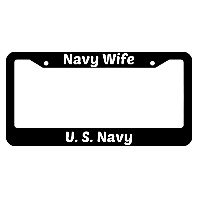 Navy Wife United States Navy License Plate Frame