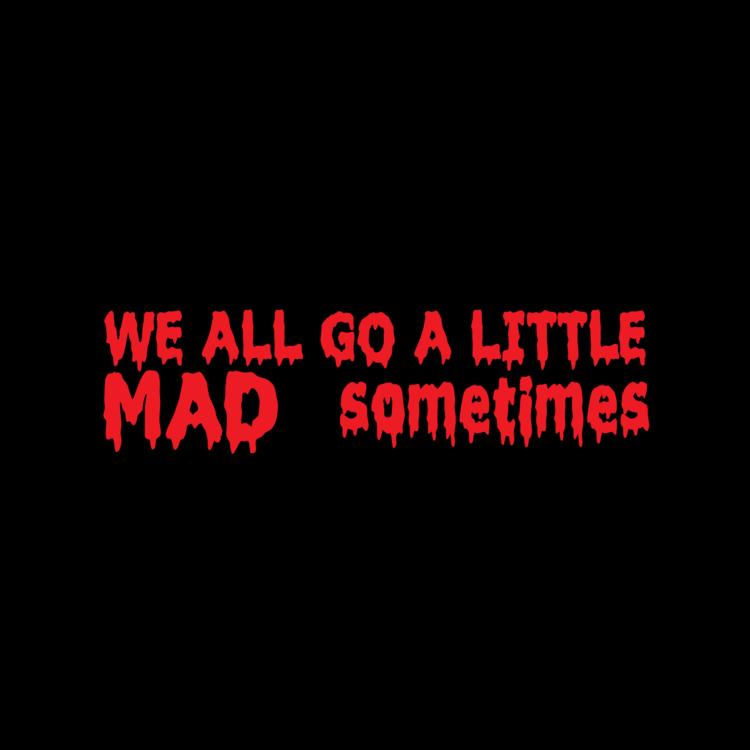 Go A Little Mad Customizable Bumper Sticker