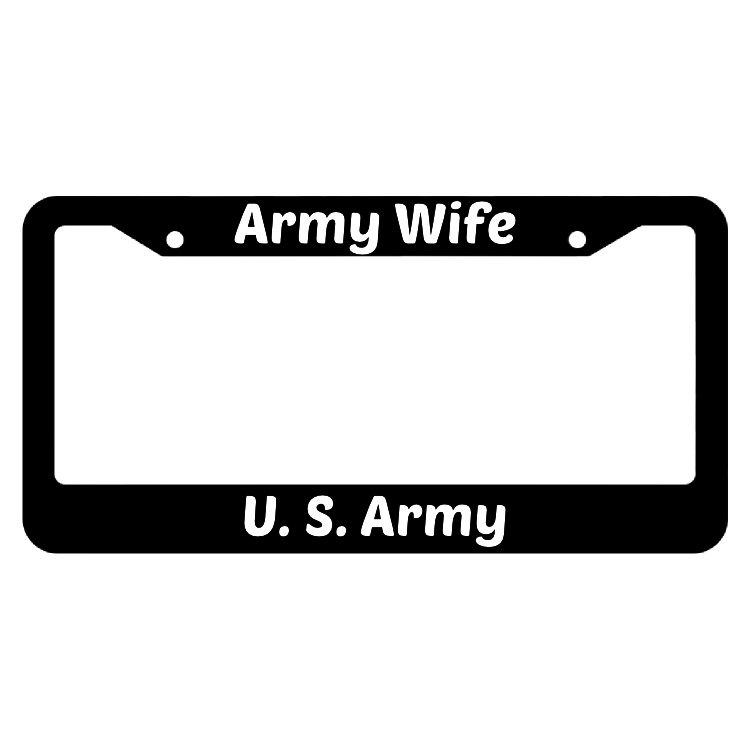 Army Wife United States Army License Plate Frame