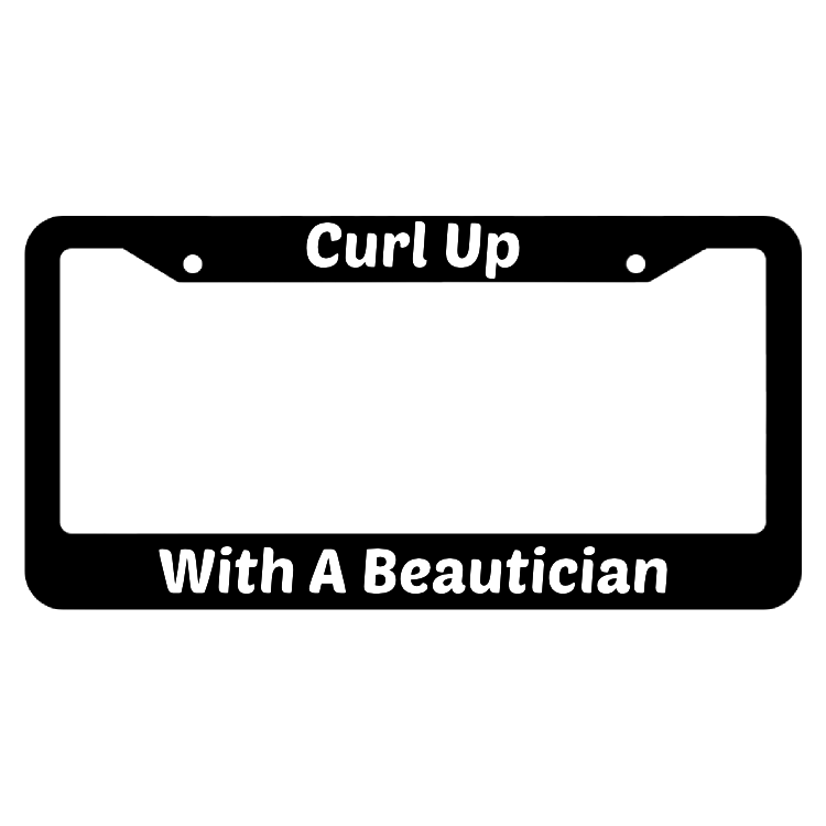 Curl Up With A Beautician License Plate Frame