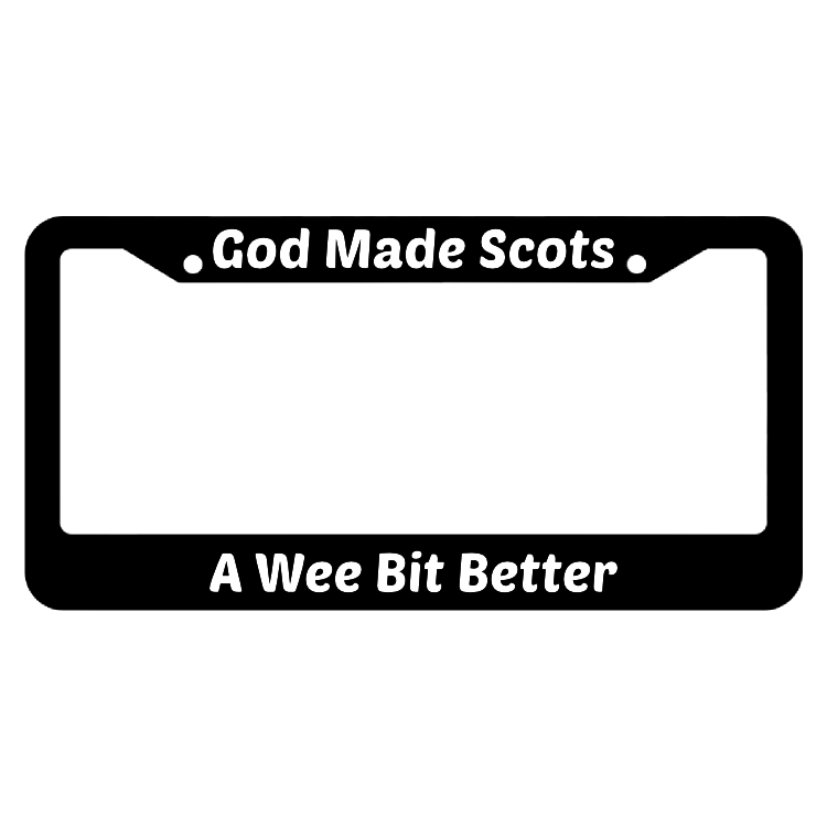 God Made Scots A Wee Bit Better License Plate Frame