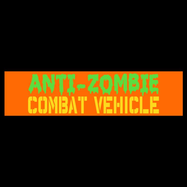 Anti-Zombie Combat Vehicle Customizable Bumper Sticker