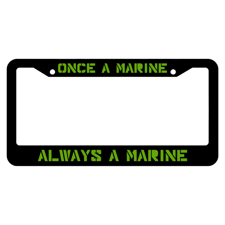 Once A Marine Always A Marine License Plate Frame