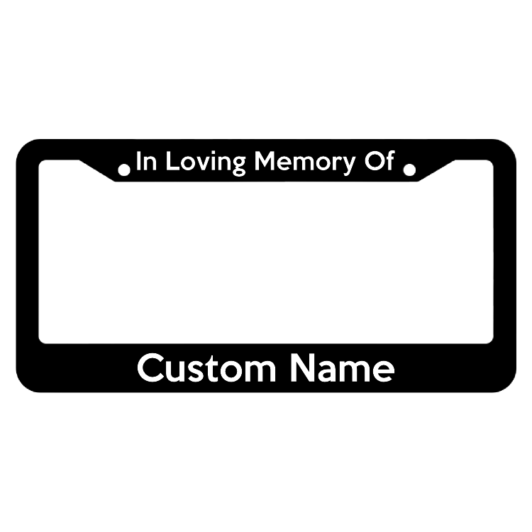 In Loving Memory of____ License Plate Frame