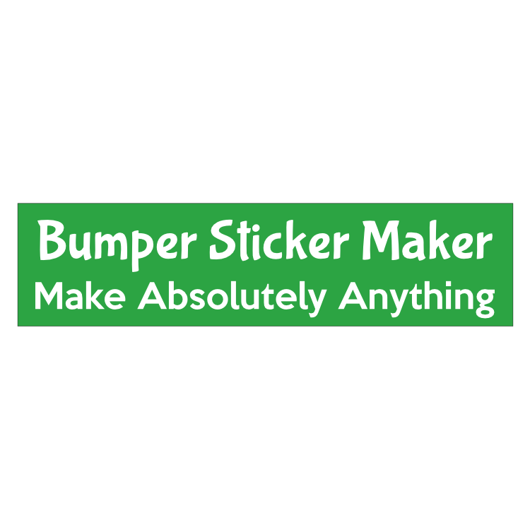 Bumper Sticker Maker
