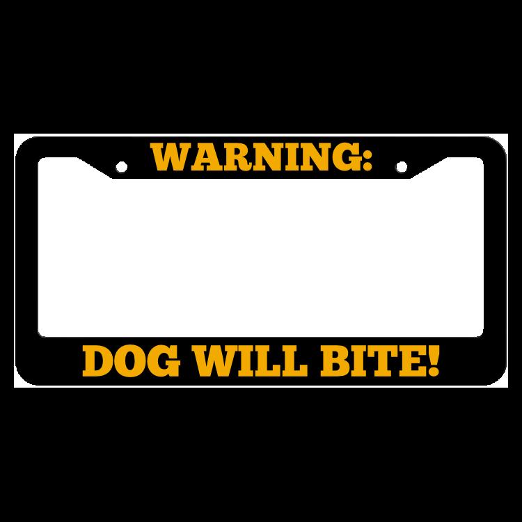 Warning, Dog will bite! License Plate Frame