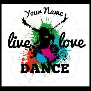 Custom Splashed with Color Live Love Dance Sticker