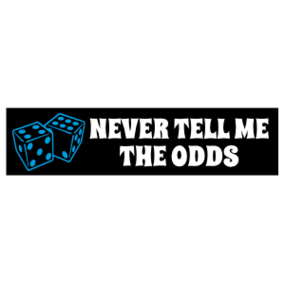 Never Tell Me The Odds Customizable Bumper Sticker