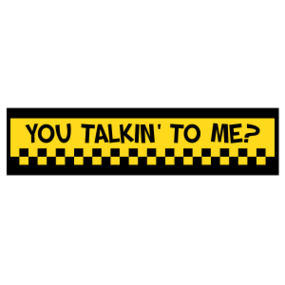 You Talkin To Me Customizable Bumper Sticker