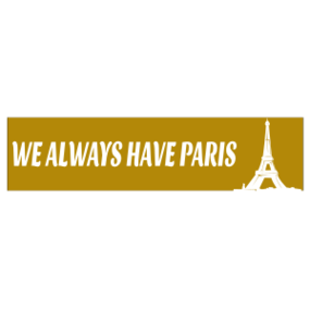 We Always Have Paris Customizable Bumper Sticker