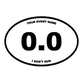 Custom 0.0 I Don't Run Oval Sticker