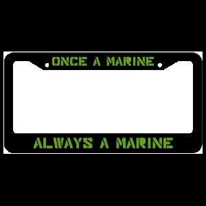 Once A Marine Always A Marine License Plate Frame