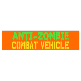 Anti-Zombie Combat Vehicle Customizable Bumper Sticker
